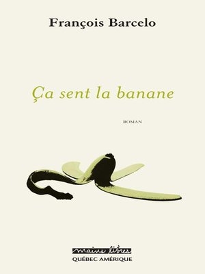 cover image of Ça sent la banane