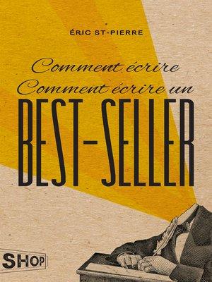 cover image of Comment écrire Comment écrire un best-seller