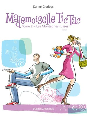 cover image of Mademoiselle Tic Tac--Tome 2