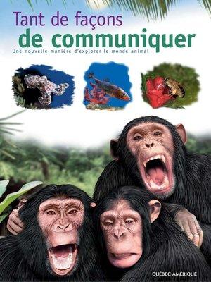cover image of Tant de façons de communiquer