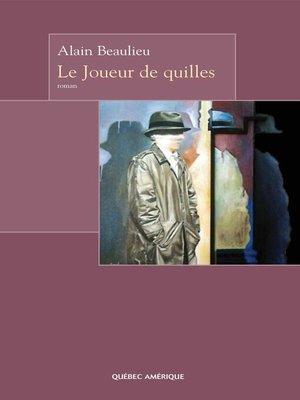 cover image of Le Joueur de quilles