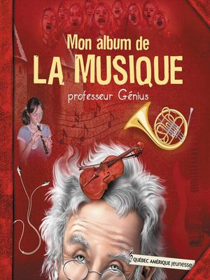 cover image of Mon album de la musique--professeur Génius