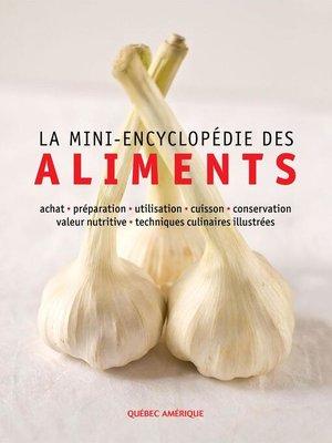 cover image of La Mini-encyclopédie des aliments