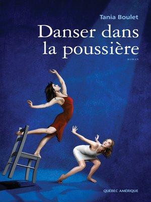 cover image of Danser dans la poussière