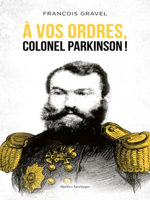 cover image of À vos ordres, colonel Parkinson!