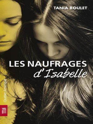 cover image of Les Naufrages d'Isabelle