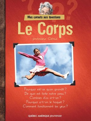 cover image of Mes Carnets aux questions--Le Corps