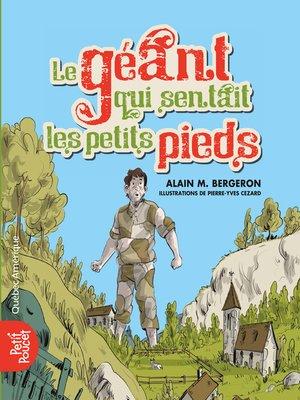 cover image of Le géant qui sentait les petits pieds