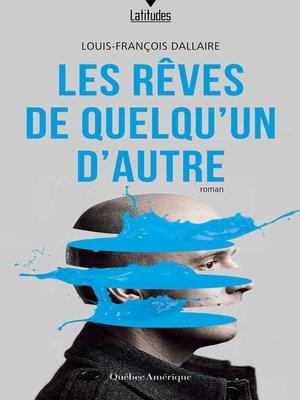 cover image of Les Rêves de quelqu'un d'autre