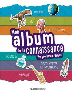 cover image of Mon album de la connaissance du Professeur Génius