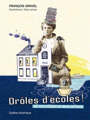 cover image of Drôles d'écoles!