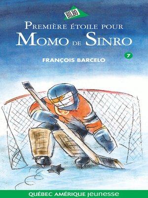 cover image of Momo de Sinro 07--Première étoile pour Momo de Sinro