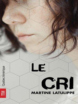 cover image of Le Cri