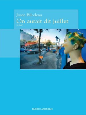 cover image of On aurait dit juillet