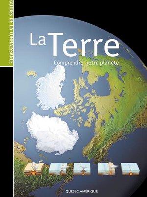 cover image of Les Guides de la connaissance--La Terre