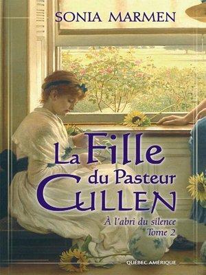 cover image of La Fille du Pasteur Cullen, Tome 2