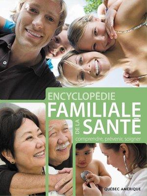 cover image of Encyclopédie familiale de la Santé