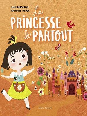 cover image of Princesse de partout
