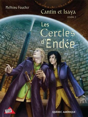 cover image of Cantin et Isaya Tome 2--Les Cercles d'Endée