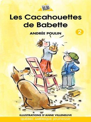 cover image of Babette 2--Les Cacahouettes de Babette