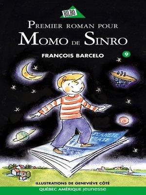 cover image of Momo de Sinro 09--Premier roman pour Momo de Sinro