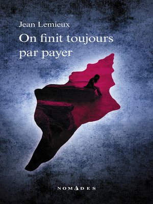 cover image of On finit toujours par payer