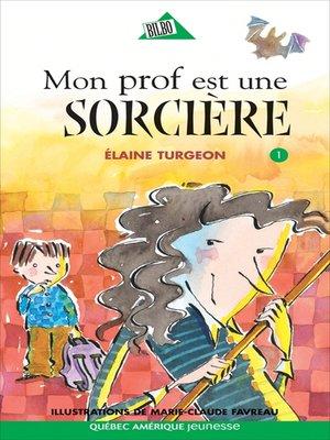 cover image of Philippe 01--Mon prof est une sorcière