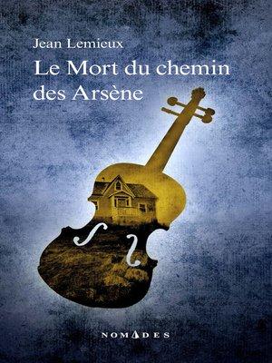 cover image of Mort du chemin des Arsène