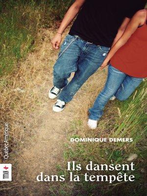 cover image of Ils dansent dans la tempête