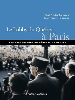 cover image of Le Lobby du Québec à Paris