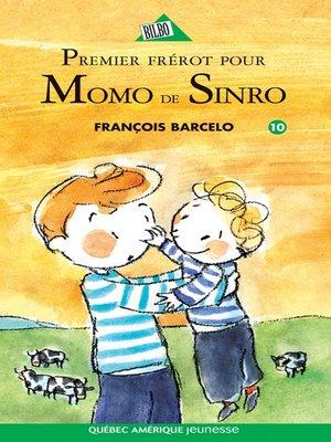 cover image of Momo de Sinro 10--Premier frérot pour Momo de Sinro