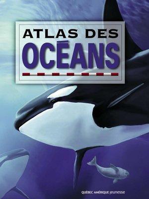 cover image of Atlas des océans