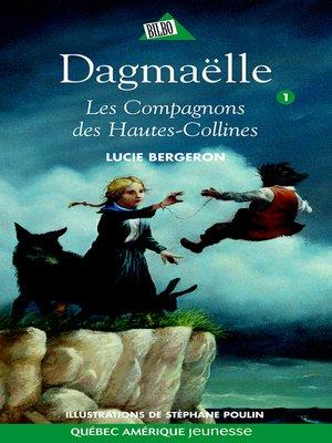 cover image of Dagmaëlle 01--Les Compagnons des Hautes-Collines
