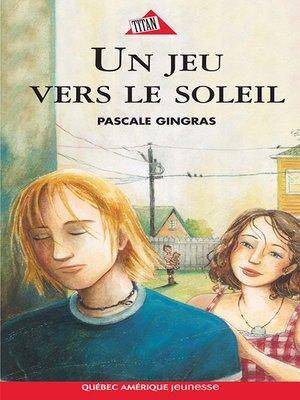 cover image of Un jeu vers le soleil