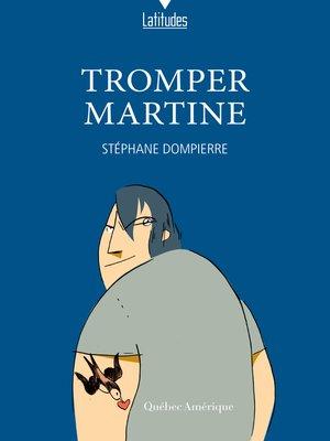 cover image of Tromper Martine