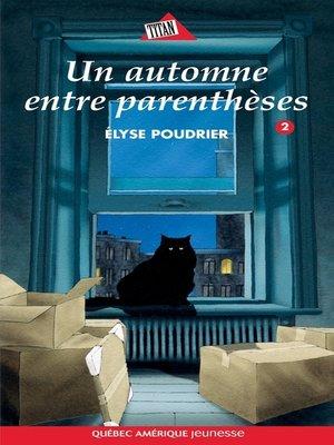 cover image of Anouk et Gilligan 02--Un automne entre parenthèses