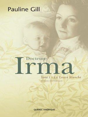 cover image of Docteure Irma, Tome 1