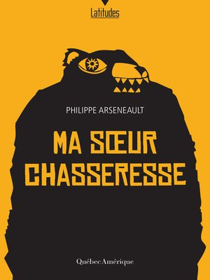 cover image of Ma soeur chasseresse