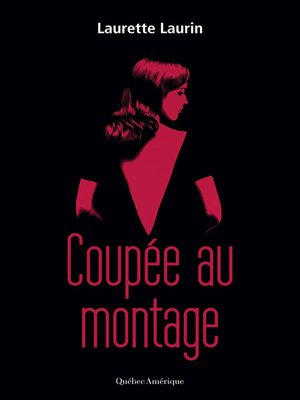 cover image of Coupée au montage