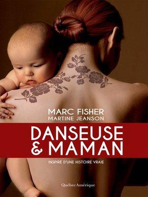 cover image of Danseuse et maman