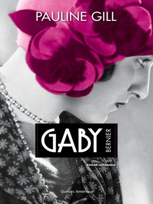cover image of Gaby Bernier, Tome 1