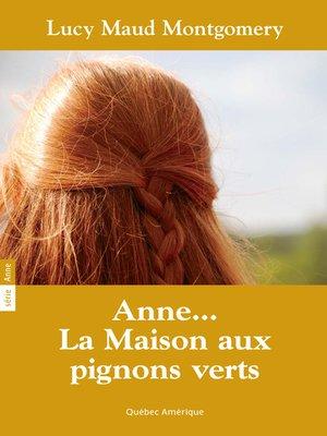 cover image of Anne 01--Anne... La Maison aux pignons verts