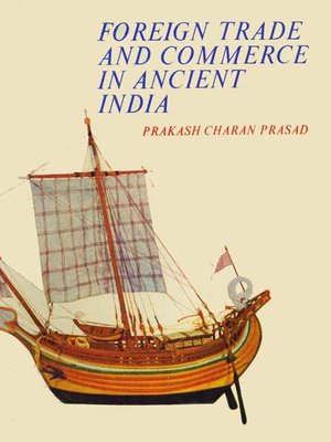 cover image of Foreign Trade and Commerce in Ancient India