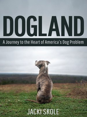cover image of Dogland