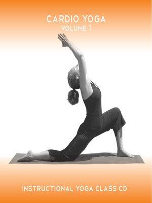 cover image of Cardio Yoga Vol 1