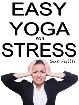 cover image of Easy Yoga for Stress