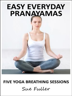 cover image of Easy Everyday Pranayamas