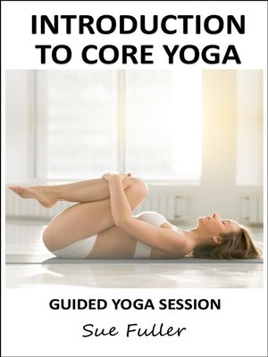cover image of Introduction to Core Yoga