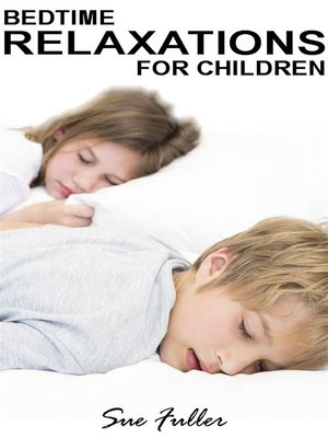 cover image of Bedtime Relaxations for Children