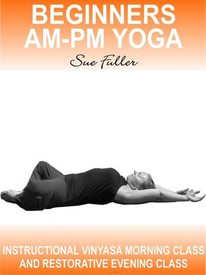 cover image of Beginners AM - PM Yoga